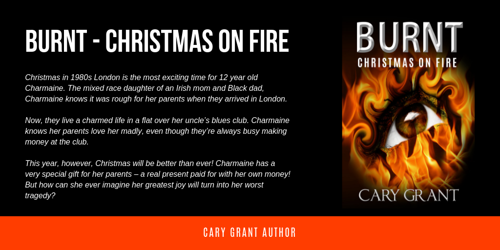 BURNT - Christmas on Fire by Cary Grant