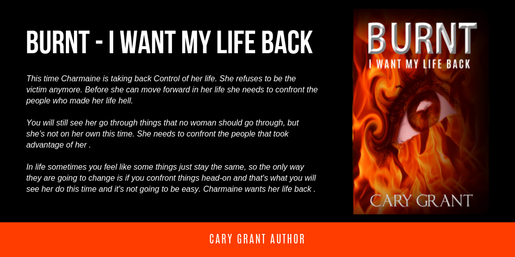 BURNT - I Want My Life Back by Cary Grant